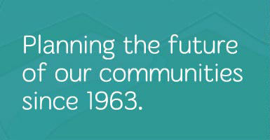 Planning The Future of the Communities Since 1963
